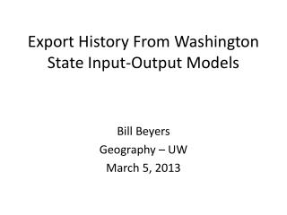 Export History From Washington State Input-Output Models