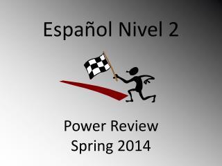 Español Nivel  2