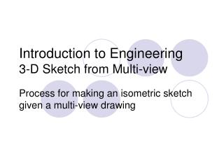 Introduction to Engineering 3-D Sketch from Multi-view