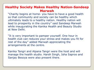 Healthy Society Makes Healthy Nation-Sandeep Marwah