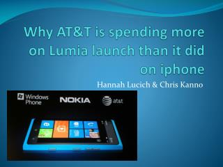 Why AT&T is spending more on  Lumia  launch than it did on  i phone