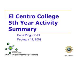 El Centro College  5th Year Activity Summary