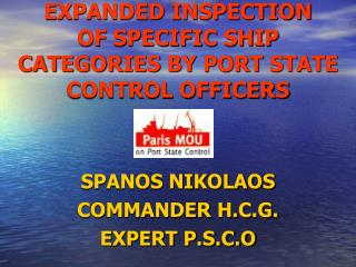 EXPANDED INSPECTION OF SPECIFIC SHIP CATEGORIES BY PORT STATE CONTROL OFFICERS