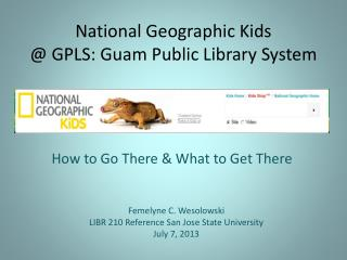 National Geographic Kids @  GPLS: Guam Public Library System