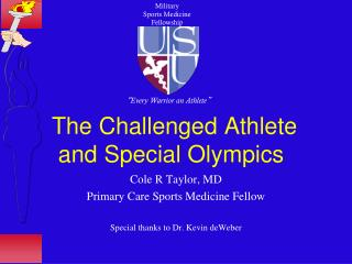 The Challenged Athlete    and Special Olympics