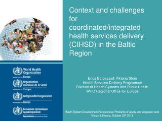 Erica  Barbazza & Viktoria Stein Health Services Delivery Programme