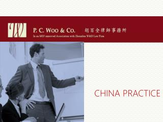 PC Woo & Co Law Group : China Practice