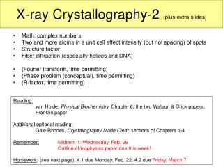 X-ray Crystallography-2  (plus extra slides)