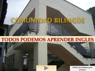 COMUNIDAD  BiLINGÜE