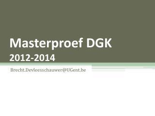Masterproef DGK 2012-2014