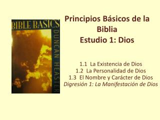 Principios Básicos de la Biblia Estudio 1: Dios