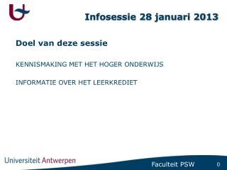 Infosessie 28 januari 2013