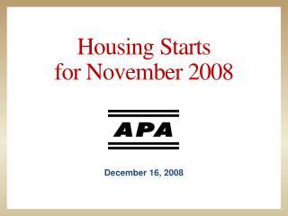 Housing Starts for November 2008