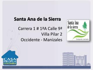 Carrera 1 # 1ªA Calle 9ª Villa Pilar 2  Occidente - Manizales