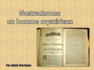 Nostradamus: un homme mystérieux
