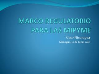 MARCO REGULATORIO PARA LAS MIPYME