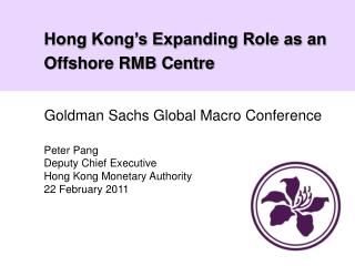 Hong Kong s Expanding Role as an Offshore RMB Centre