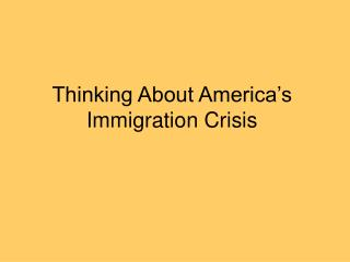 Thinking About America's Immigration Crisis
