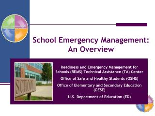 School Emergency Management:  An Overview