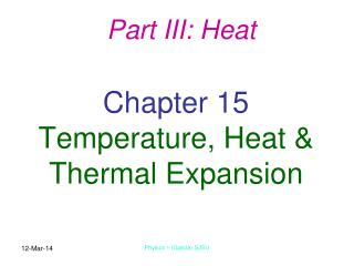 Chapter 15 Temperature, Heat  Thermal Expansion