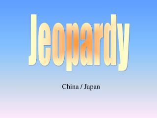 China / Japan