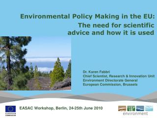 Environmental Policy Making in the EU: