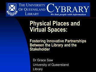 Dr Grace Saw University of Queensland Library