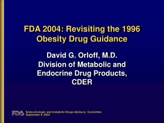 FDA 2004: Revisiting the 1996 Obesity Drug Guidance