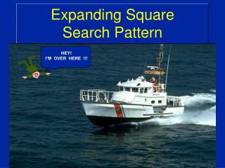 Expanding Square  Search Pattern