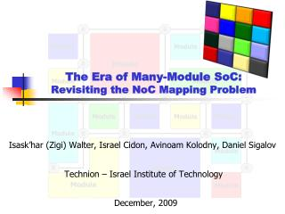 The Era of Many-Module  SoC : Revisiting the  NoC  Mapping Problem