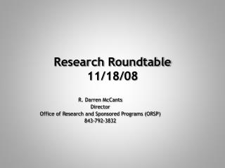 Research Roundtable 11/18/08