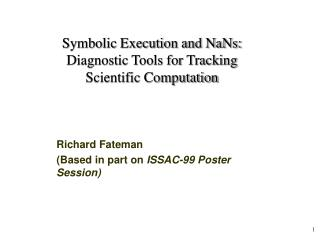 Symbolic Execution and NaNs: Diagnostic Tools for Tracking Scientific Computation