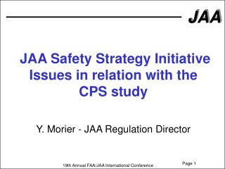 JAA Safety Strategy Initiative Issues in relation with the  CPS study
