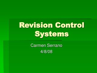Revision Control Systems