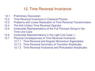12. Time Reversal Invariance