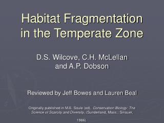 Habitat Fragmentation  in the Temperate Zone