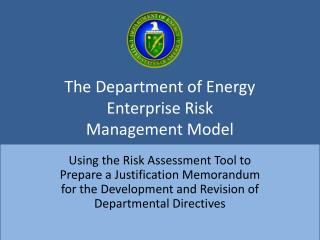 The Department of Energy Enterprise Risk  Management Model
