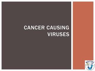 Cancer Causing Viruses