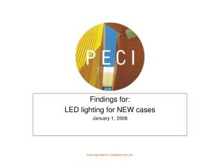 Findings for:  LED lighting for NEW cases January 1, 2008