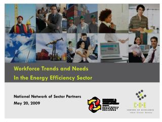 Workforce Trends and Needs In the Energy Efficiency Sector