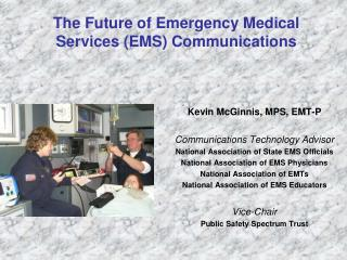 The Future of Emergency Medical Services (EMS) Communications