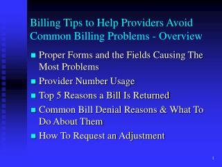 Billing Tips to Help Providers Avoid Common Billing Problems - Overview