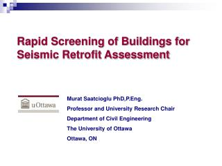 Rapid Screening of Buildings for Seismic Retrofit Assessment
