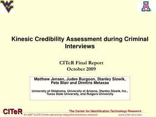 Kinesic Credibility Assessment during Criminal Interviews