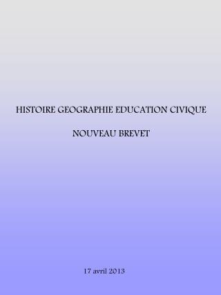HISTOIRE GEOGRAPHIE EDUCATION CIVIQUE NOUVEAU BREVET