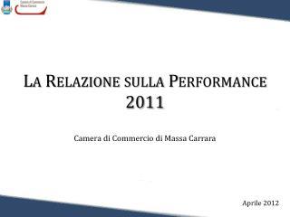 La  R elazione sulla Performance  2011