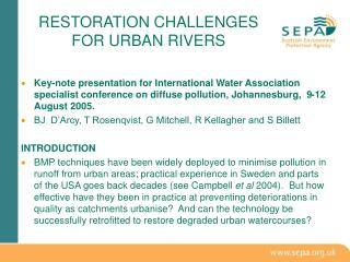 RESTORATION CHALLENGES FOR URBAN RIVERS