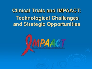 Strategic Development and Expansion of the Clinical Trials Infrastructure