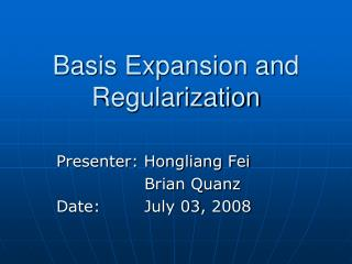 Basis Expansion and Regularization