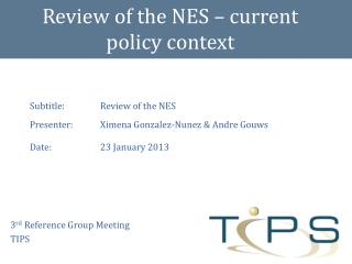 Review of the NES – current policy context